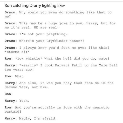 I don't ship drarry but they have this best fanfiction and